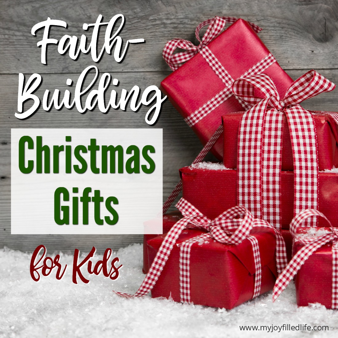 Faith-Building Christmas Gifts for Kids